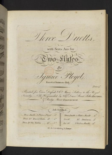 Three duetts with Scots airs for two flutes by Ignace Pleyel. Enter'd at Stationers Hall